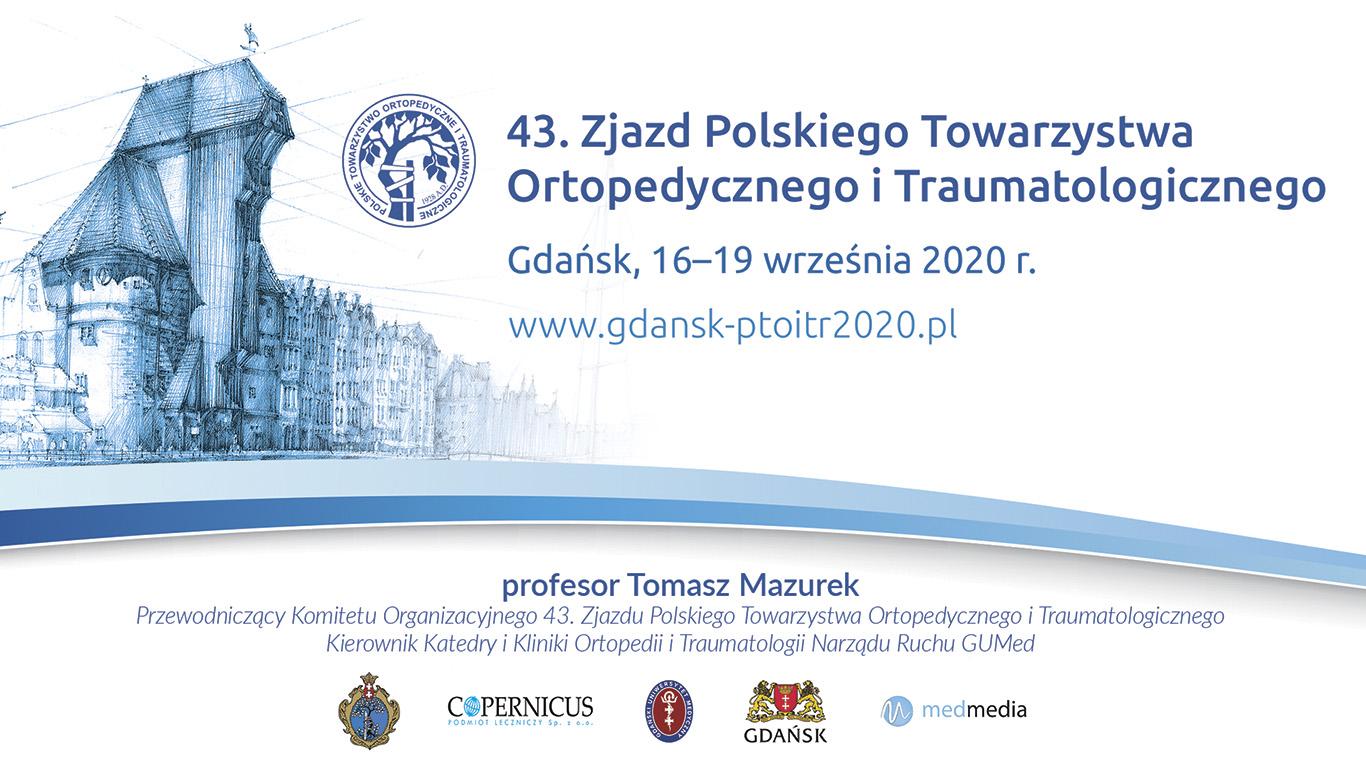 43. Zjazd Polskiego Towarzystwa Ortopedycznego i Traumatologicznego