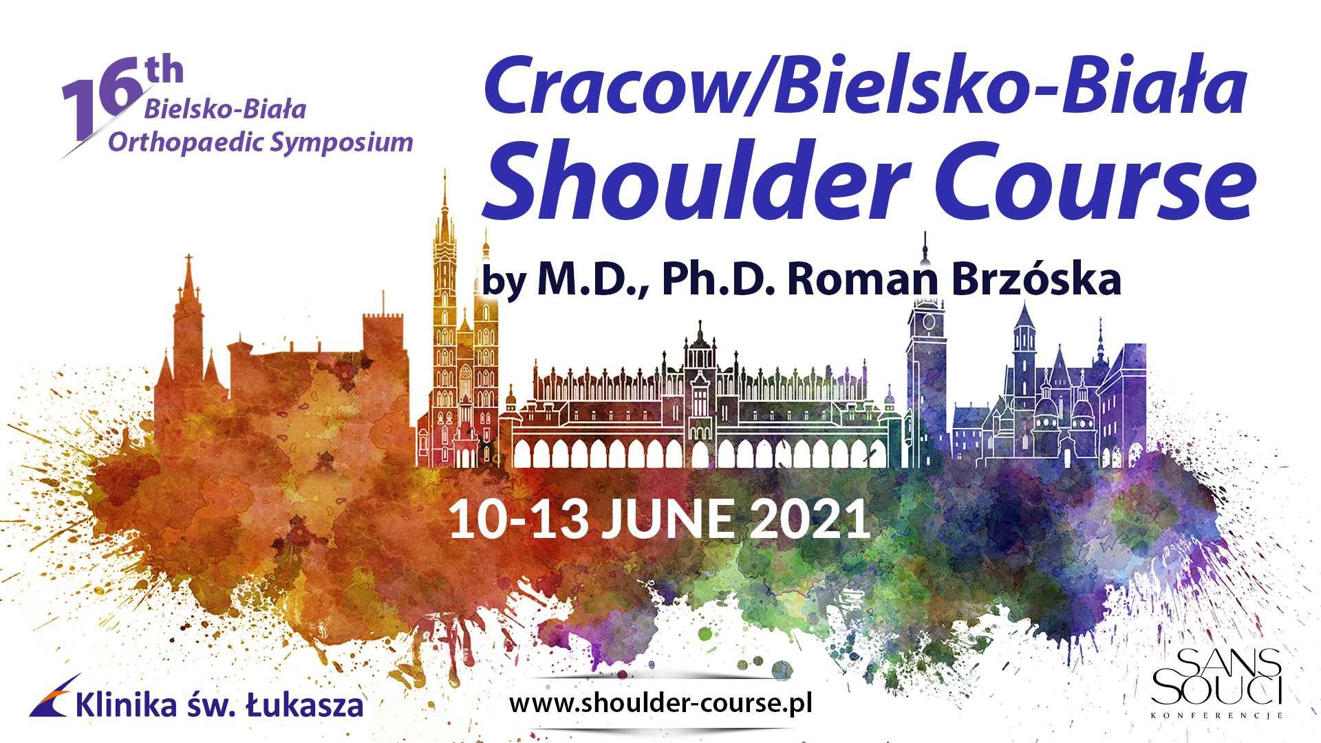 Cracow/Bielsko Biała Shoulder Course/16th Bielsko Biała Orthopaedic Symposium