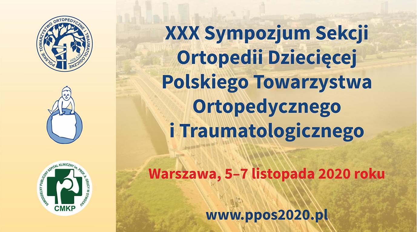 XXX Sympozjum Sekcji Ortopedii Dziecięcej PTOiTr