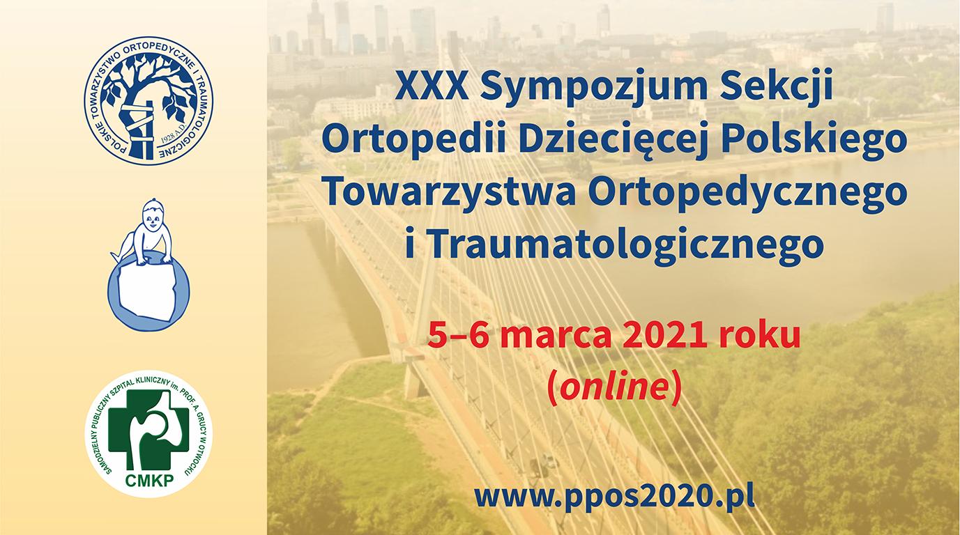 XXX Sympozjum Sekcji Ortopedii Dziecięcej PTOiTr (online)