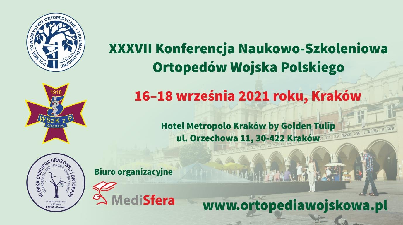 XXXVII Konferencja Naukowo-Szkoleniowa Ortopedów Wojska Polskiego