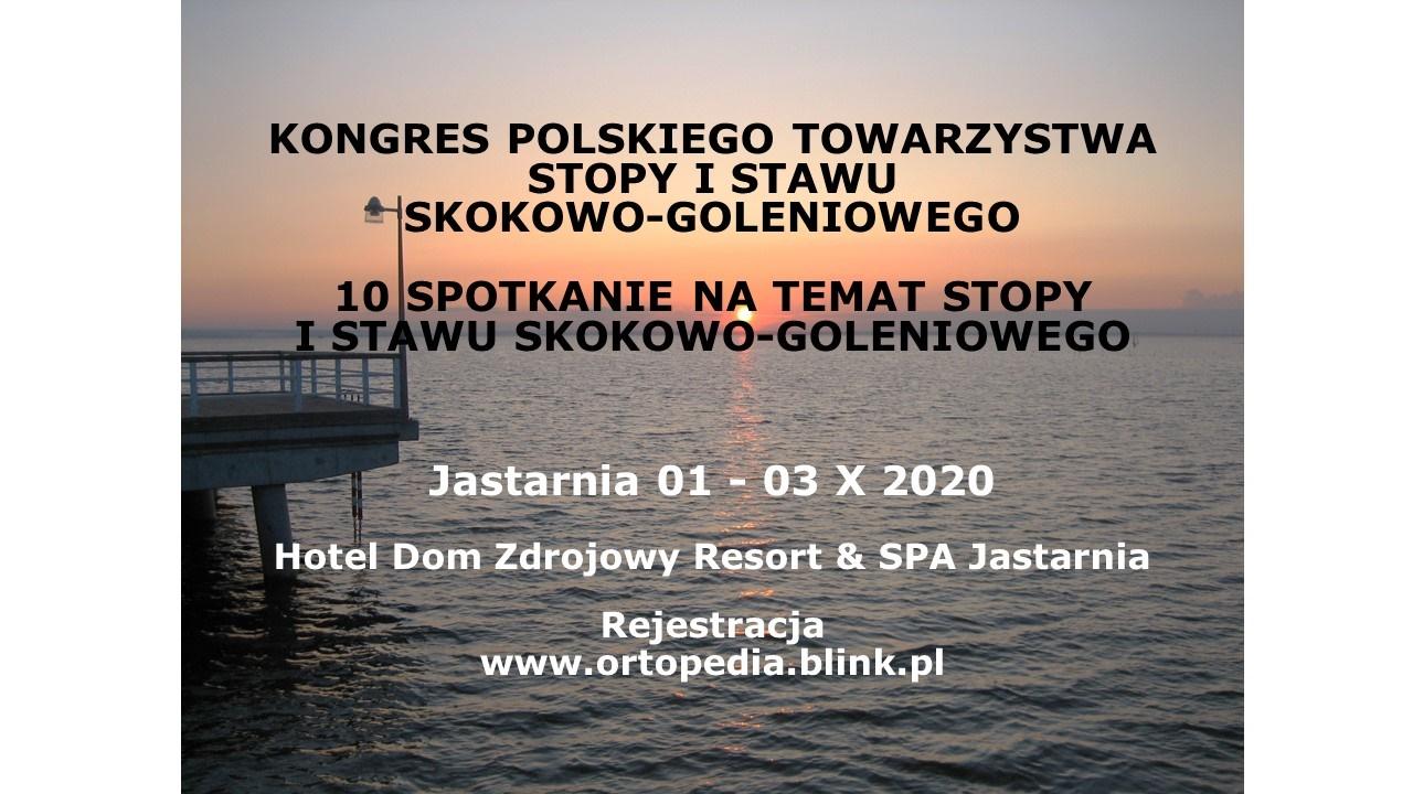 X Kongres Polskiego Towarzystwa Stopy i Stawu Skokowo-Goleniowego