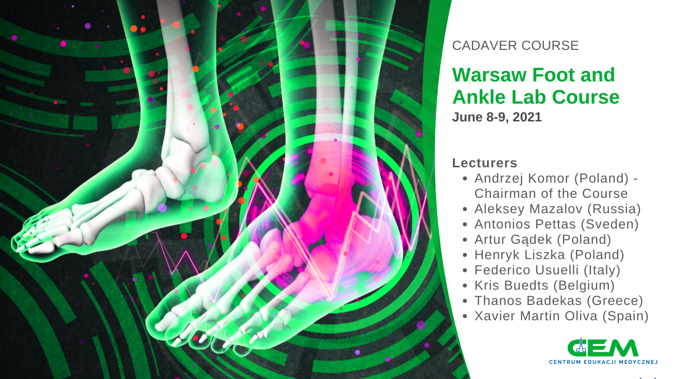 Warsaw Foot and Ankle Lab Course (cadaver course)