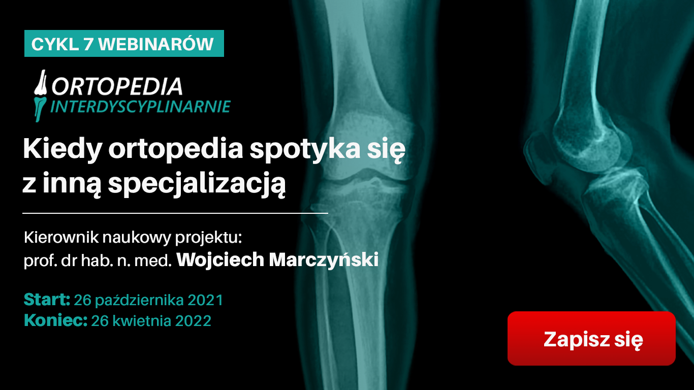 Ortopedia Interdyscyplinarnie – Kiedy ortopedia spotyka się z inną specjalizacją